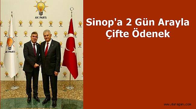 Sinop'a 2 Gün arayla çifte ödenek