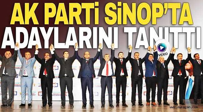 AkParti Sinop'ta başkan adaylarını açıkladı.