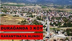 Durağan'da 3 Köy Karantinaya Alındı