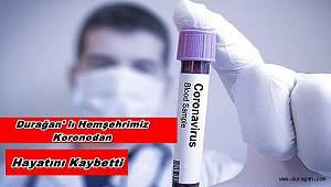 Koronavirüsten Hayatını Kaybetti !