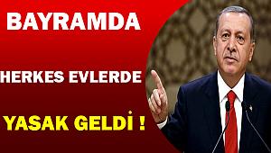 Cumhurbaşkanı Açıkladı Bayramda Herkes Evlerinde |Yasak Geldi| Detaylar..