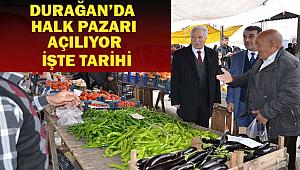 Durağan'da Halk Pazarı Açılıyor |Yeni Karar| SON DAKİKA !