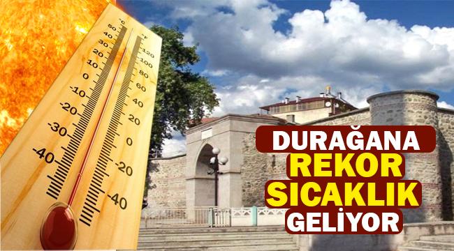 Durağana Rekor Sıcaklık Geliyor DİKKAT !