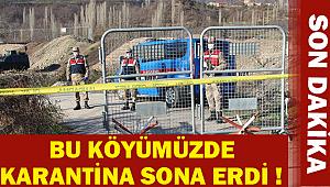 İlçemizde Bu Köyde Karantina Sona Erdi |SON DAKİKA|
