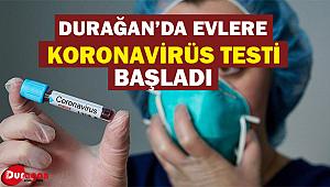 Durağan'da Evlere Koronavirüs Testi Yapılmaya Başlandı !