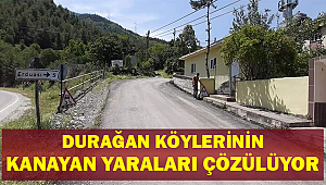 Durağan Köylerinin Kanayan Yaraları Artık Çözülüyor !