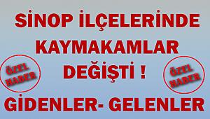 Sinop İlçelerinde Kaymakamlar Değişti Gidenler Ve Gelenler ! ÖZEL HABER