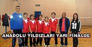 Anadolu Yıldızları Yarı Finalde.
